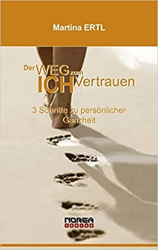 Martina Ertl, Wege zum ICH Vertrauen - Buch